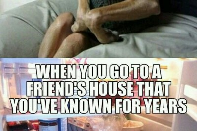 When you go a friend house