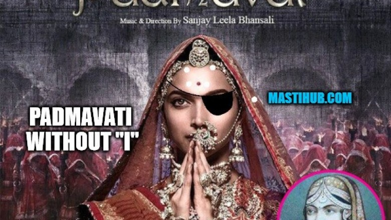 "Padmavati without ""I"""
